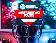 ESL Mistrzostwa Polski - finały wten weekend