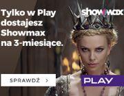 Showmax na 3 miesiące dla klientów Play