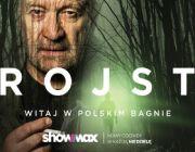 Serial Rojst zadebiutował w Showmax - witaj w polskim bagnie