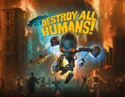 Upiększone Destroy All Humans! ukaże się w 2020 roku [AKT. 2: gameplay]