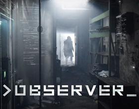 >Observer_  – polska brama do wizualnego cyber-horroru
