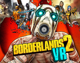 Borderlands 2 VR – klasyk po VR-owym liftingu
