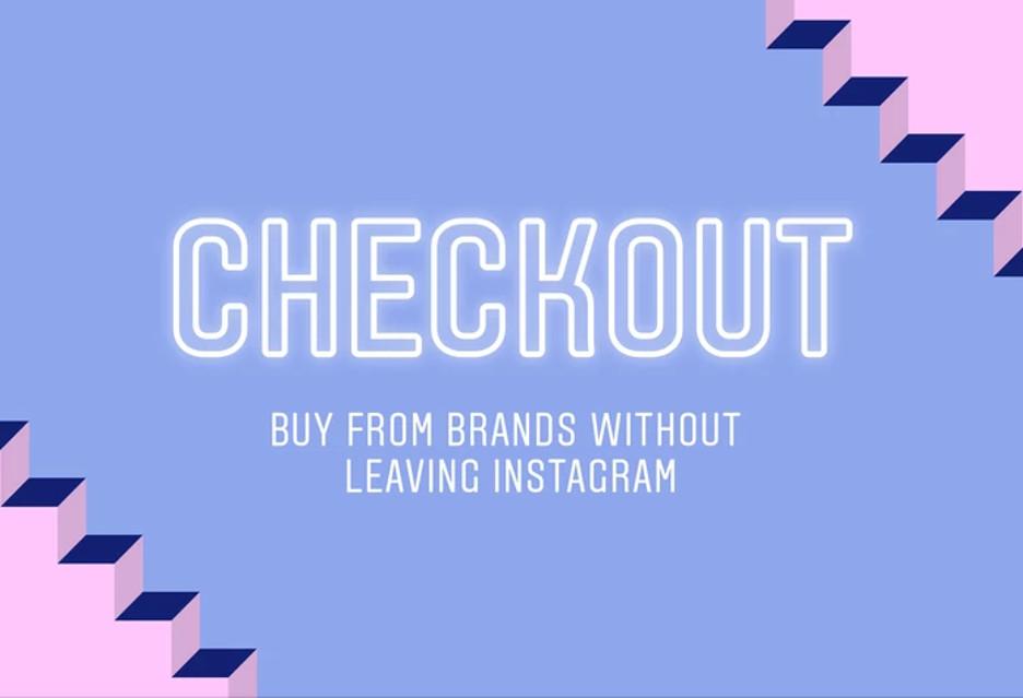 Instagram Checkout, czyli zakupy w aplikacji