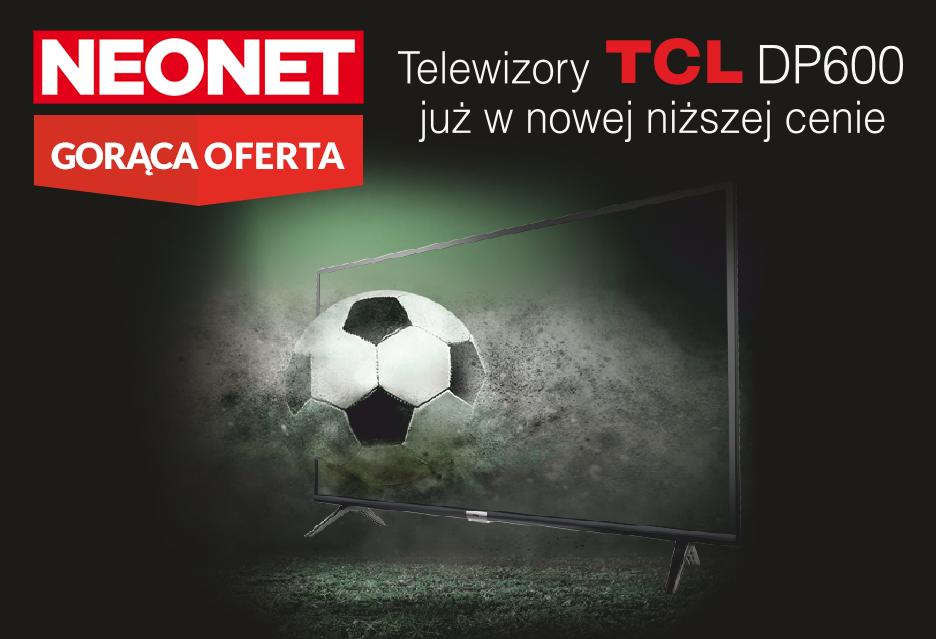 Chcesz kupić tani i dobry telewizor? Sprawdź promocję w sklepie Neonet