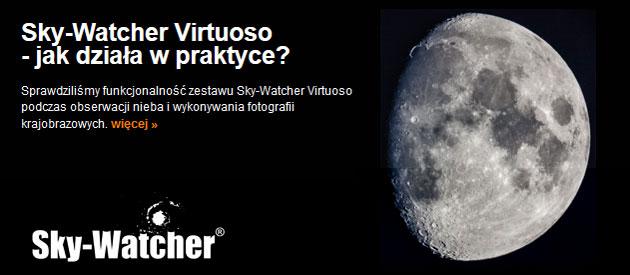 Recenzja Sky-Watcher Virtuoso