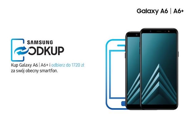 Galaxy A6 i Galaxy A6+ w promocji