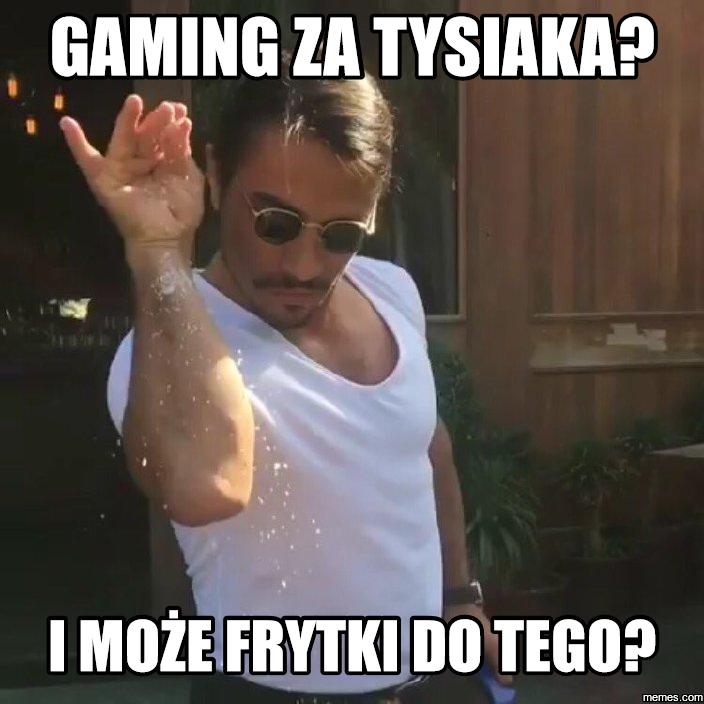 gaming za tysiaka