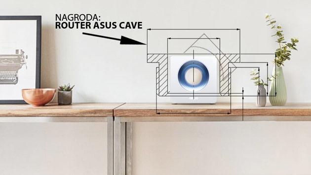 Wykonaj projekt obudowy i wygraj ASUS Cave